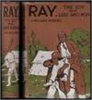 Ray: The Boy who Lost and Won - J Williams Butcher